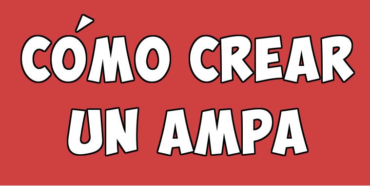 Infografía: Cómo crear un AMPA