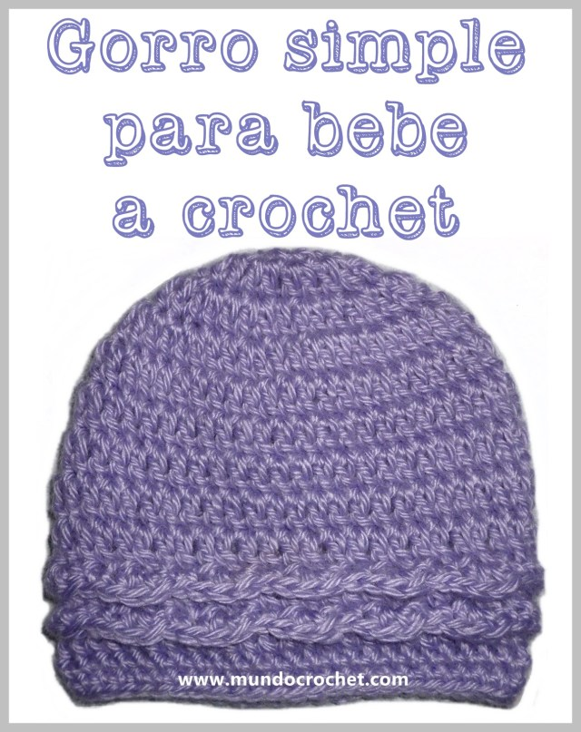 Patron gorro simple para bebe a crochet o ganchillo