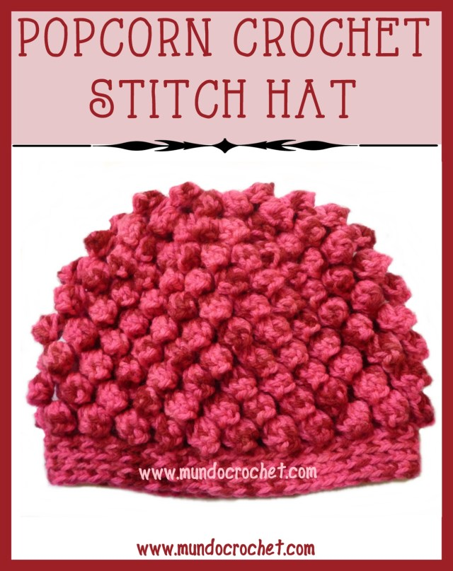Popcorn crochet stitch hat