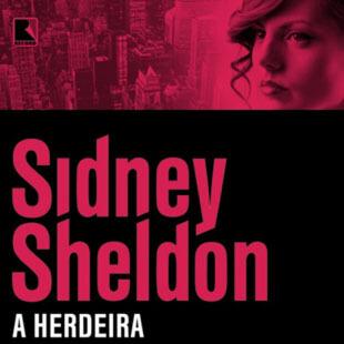 Resenha – A Herdeira – Sidney Sheldon