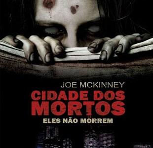 Resenha – Cidade dos Mortos – Joe Mckinney