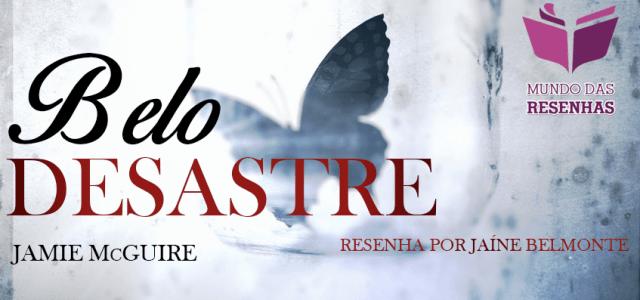 Resenha do Livro Belo Desastre – Jamie McGuire