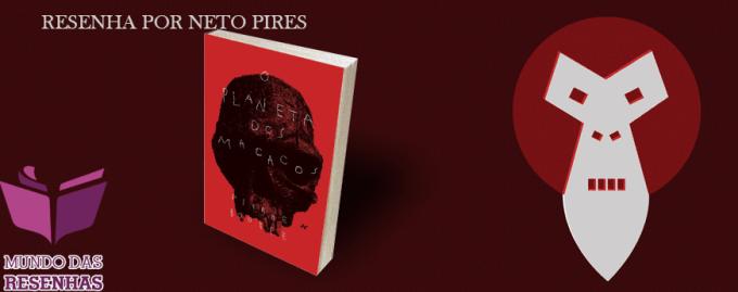 Resenha do Livro Planeta dos Macacos - Pierra Boulle