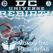 Resenha – DC Universe Rebirth