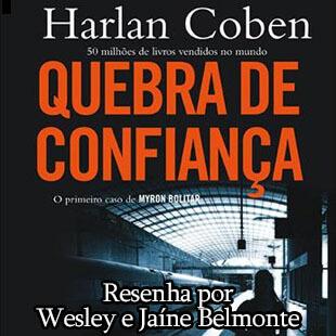 Resenha: Quebra de Confiança – Harlan Coben