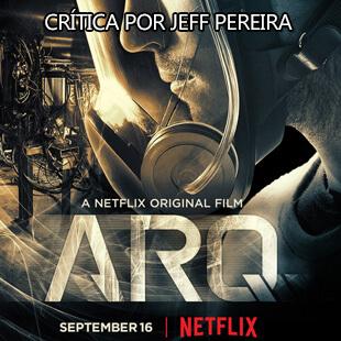 Crítica – Arq (Original Netflix)