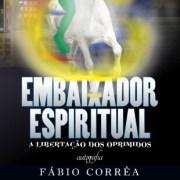 Parceria – Embaixador Espiritual – Fábio Corrêa