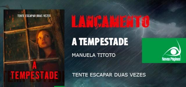 [Lançamento] A Tempestade – Manuela Titoto