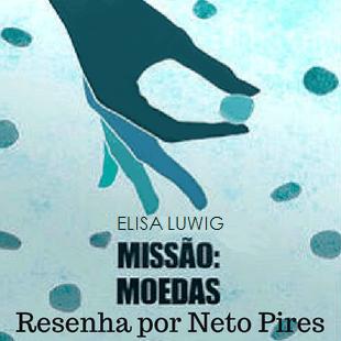 Missão: Moedas – NETFLIX (2017)