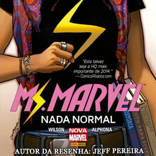 Resenha – Miss Marvel: Nada Normal