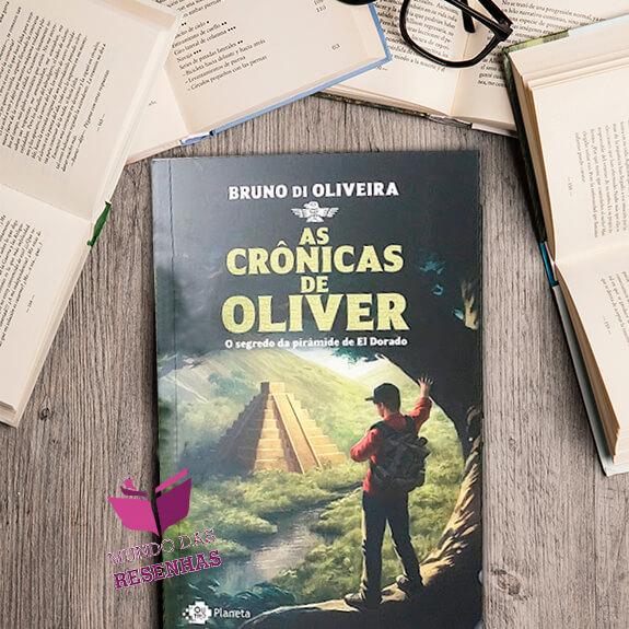 Resenha: As Crônicas de Oliver – Bruno di Oliveira