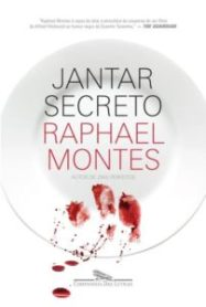 Resenha: Jantar Secreto - Raphael Montes