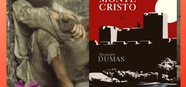"O Conde de Monte Cristo: ""A Divina Comédia de Alexandre Dumas"""