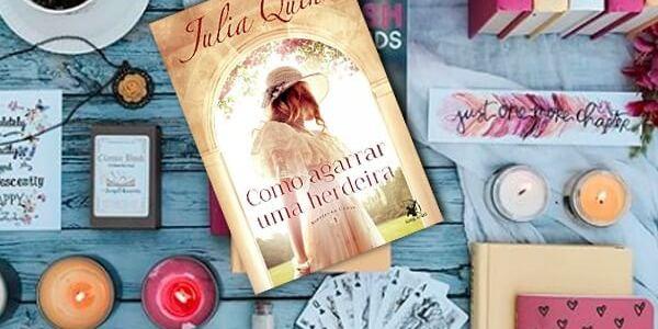 RESENHA – COMO AGARRAR UMA HERDEIRA – JULIA QUINN