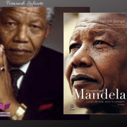 Os Caminhos de Mandela: O Poder de uma boa liderança