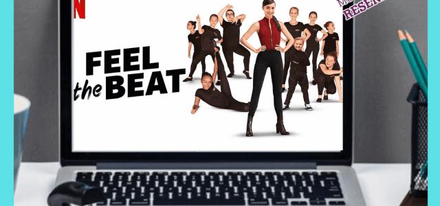 Feel the Beat (Original Netflix): Prepare-se para sentir o Ritmo!!