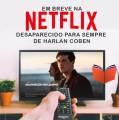 Minissérie Netflix Desaparecido para Sempre terá estreia dia 13 de Agosto