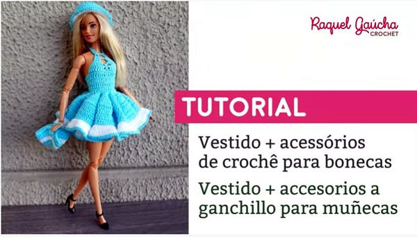 DIY Vestido, pamela y bolso a crochet para Barbie
