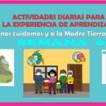 ACTIVIDADES DE LA EXPERIENCIA ¡ME CUIDO, NOS CUIDAMOS Y A LA MADRE TIERRA AYUDAMOS!