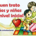 Guía de orientaciones para el buen trato a niños y niñas en el nivel inicial