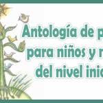 Antología de poesías para niños y niñas