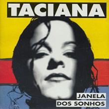 Taciana – Janela dos Sonhos (1995)