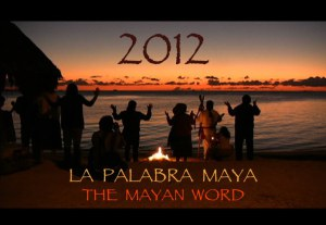 2012 La palabra maya: Documental