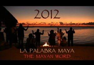 2012 La palabra maya: Documental