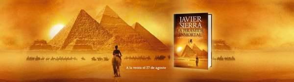 La pirámide inmortal – Javier Sierra