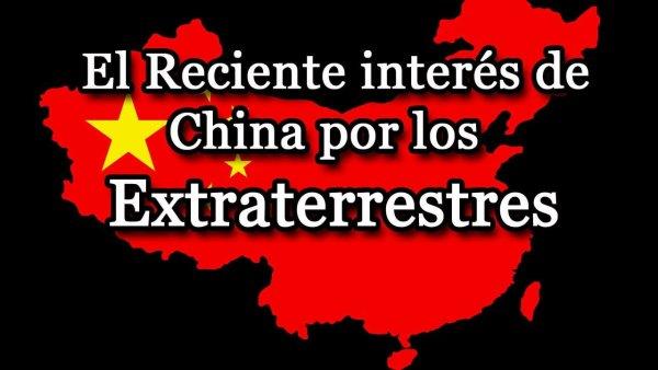 Reciente Interés de China por los Extraterrestres
