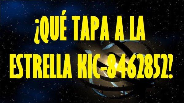 ¿Qué tapa a la Estrella KIC 8462852?