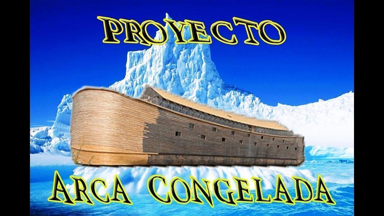 El Proyecto Arca de Noé Congelada