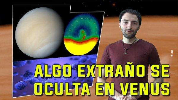 ALGO MUY EXTRAÑO se OCULTA en la Atmósfera de Venus.
