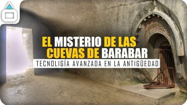 El misterio de las cuevas de Barabar. Tecnología Avanzada en la Antigüedad