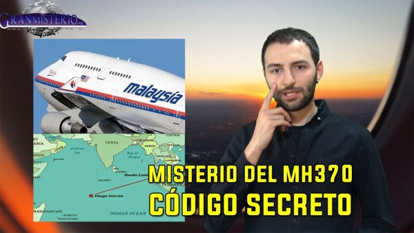 El misterio del avión MH370 vuelve, se capta un Código Oculto en un mensaje