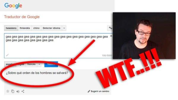 Extraños Mensajes en Google Translator