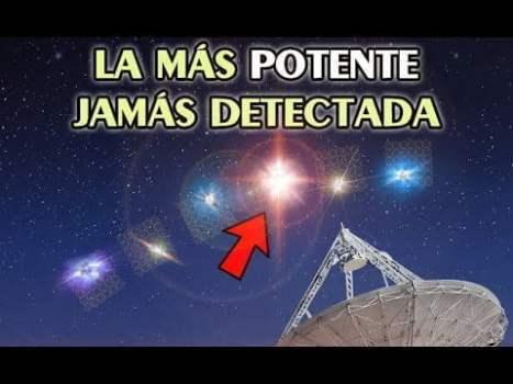 Detectan la Señal Extraterrestre Más Potente de la Historia