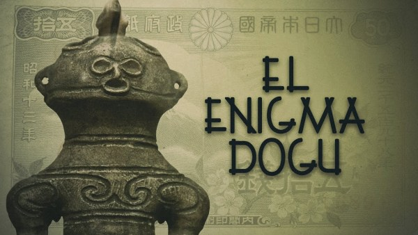 El enigma Dogū, el domingo en Cuarto Milenio (7/11/2018) – pgm 14×06