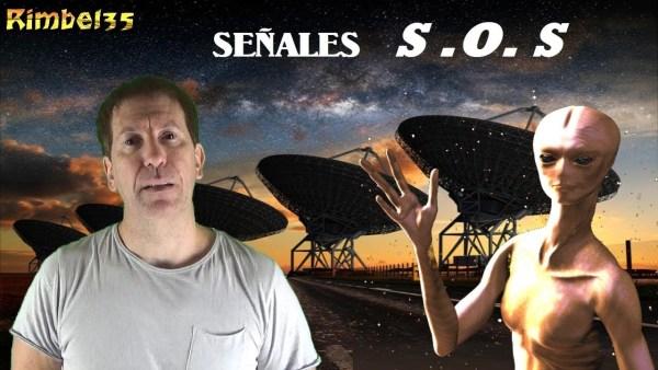 ESTAMOS RECIBIENDO SEÑALES DE SOCORRO DE OTROS MUNDOS