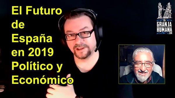 ¿España 2019…? Económica y Políticamente