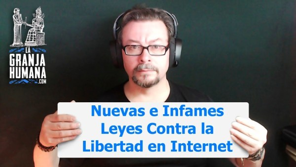 Nuevas e Infames Leyes contra la Libertad en Internet