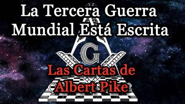 La Tercera Guerra Mundial Está Escrita: Albert Pike