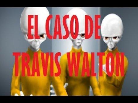 El caso de Travis Walton