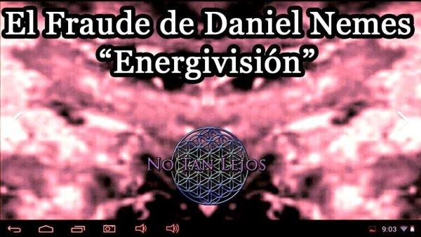 """""""Energivisión"""", el Fraude de Daniel Nemes"""