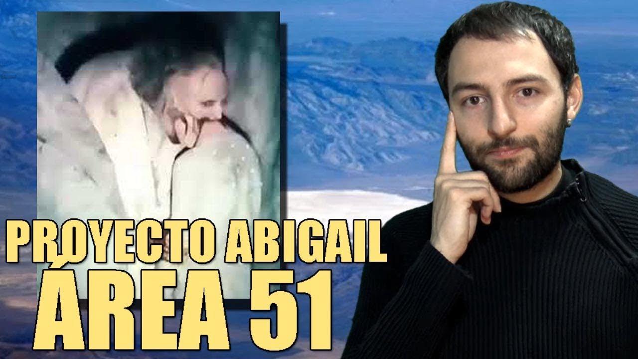 LA VERDAD DEL PROYECTO ABIGAIL Experimentos en el área 51