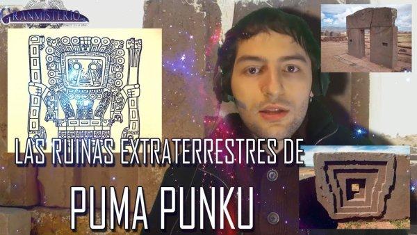 Las ruinas extraterrestres de Puma Punku