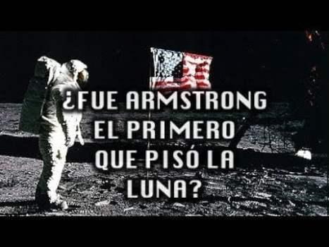 ¿Fue Neil Armstrong el primer hombre en pisar la luna?