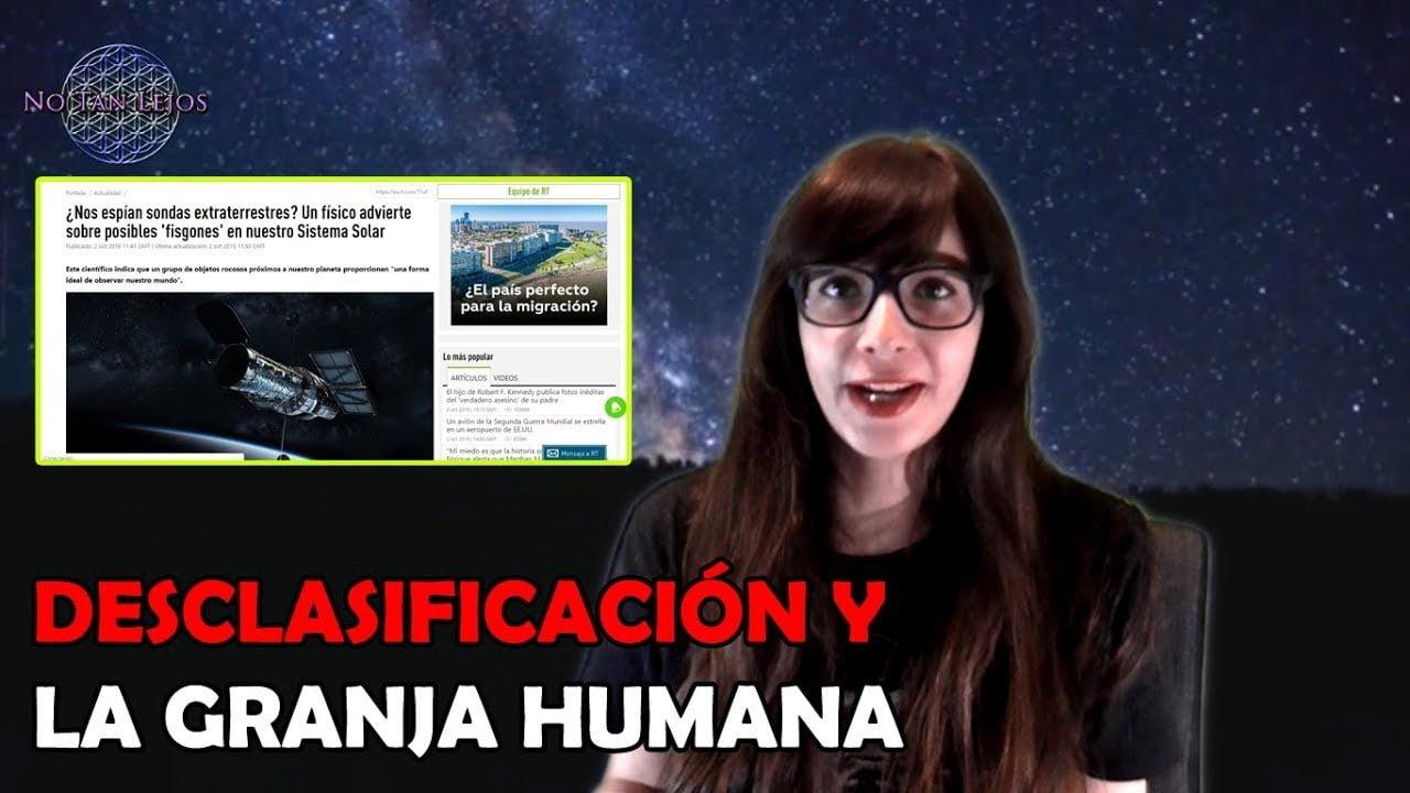DESCLASIFICACION y la GRANJA HUMANA