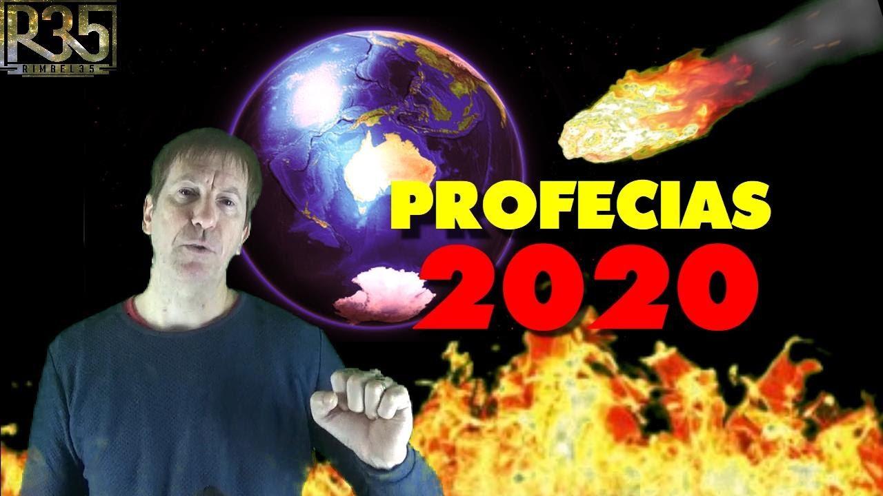 PROFECÍAS PARA 2020