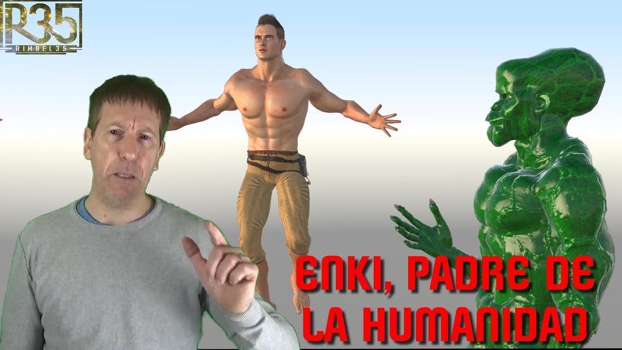 La Historia JAMÁS CONTADA; Enki, Padre de la Humanidad